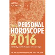 Your Personal Horoscope 2016 by Polansky, Joseph, 9780007594030