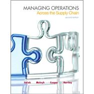 Managing Operations Across the Supply Chain by Swink, Morgan; Melnyk, Steven; Cooper, M. Bixby; Hartley, Janet L., 9780078024030