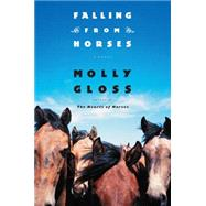 Falling from Horses by Gloss, Molly, 9780544484030