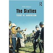 The Sixties by Anderson; Terry H., 9781138244030