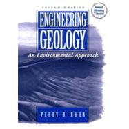 Engineering Geology An Environmental Approach by Rahn, Perry H., 9780131774032