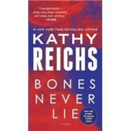 Bones Never Lie (with bonus novella Swamp Bones) by REICHS, KATHY, 9780345544032