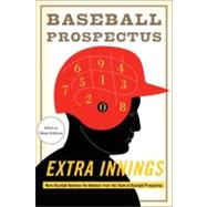 Extra Innings by Baseball Prospectus; Goldman, Steven, 9780465024032