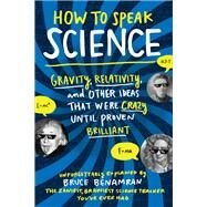 How to Speak Science by Benamran, Bruce; Strobel, Stephanie Delozier, 9781615194032