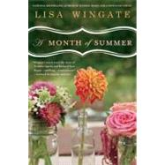 A Month of Summer by Wingate, Lisa, 9780451224033