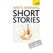 Write Short Stories - and Get Them Published by Fairbairns, Zoe, 9781444124033