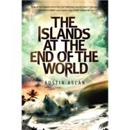 The Islands at the End of the World by ASLAN, AUSTIN, 9780385744034