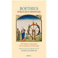 Fortune's Prisoner by Boethius, 9780856464034