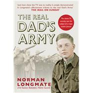 The Real Dad's Army by Longmate, Norman, 9781445654034