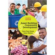Asset Building & Community Development by Green, Gary Paul; Haines, Anna, 9781483344034