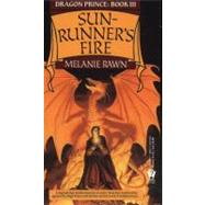 Sunrunner's Fire by Rawn, Melanie, 9780886774035