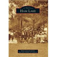 Ham Lake by Aanerud, Melvin; Ham Lake Chamber of Commerce, 9781467114035