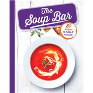 The Soup Bar by Lewis, Sara, 9781474804035