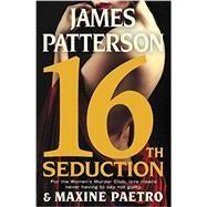 16th Seduction by Patterson, James, 9780316274036