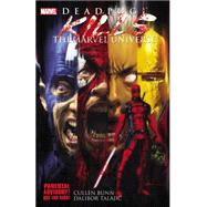 Deadpool Kills the Marvel Universe by Bunn, Cullen; Talajic, Dalibor, 9780785164036