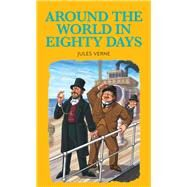 Around the World in Eighty Days by Verne, Jules; Lillie, Stephen; Evans, Tony (RTL), 9781912464036