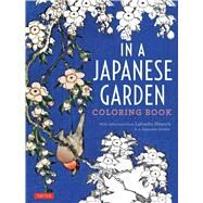 In a Japanese Garden Coloring Book by Hearn, Lafcadio, 9784805314036
