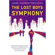 The Lost Boys Symphony by Ferguson, Mark, 9780316324038