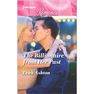 The Billionaire from Her Past by Ashton, Leah, 9780373744039