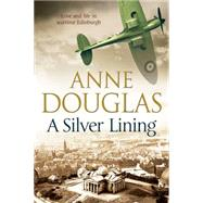 A Silver Lining by Douglas, Anne, 9780727884039