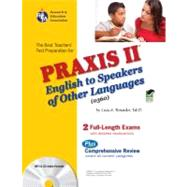 The Best Teachers' Test Preparation for the Praxis II: English to Speakers of Other Languages (0360) Test by Rosado, Luis A., 9780738604039