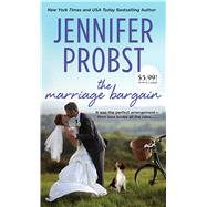 The Marriage Bargain by Probst, Jennifer, 9781501104039