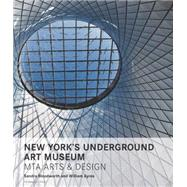 New York's Underground Art Museum by Bloodworth, Sandra; Ayres, William; Tucci, Stanley, 9781580934039