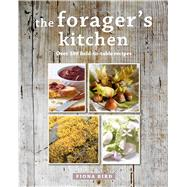 The Forager's Kitchen by Bird, Fiona, 9781782494041