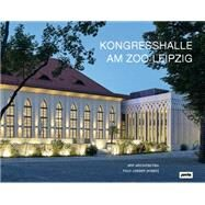 Congress Hall at Leipzig Zoo by Jaeger, Falk, 9783868594041