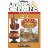 Warman's Antiques & Collectibles 2012 by Moran, Mark F., 9781440214042