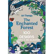 The Enchanted Forest: 100 Designs Colouring in and Relaxation by Mulkey, Marthe, 9781910254042