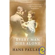 Every Man Dies Alone by FALLADA, HANSHOFMANN, MICHAEL, 9781935554042