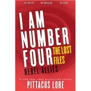 Rebel Allies: The Fugitive / The Navigator / The Guard by Lore, Pittacus, 9780062364043
