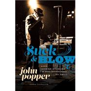 Suck and Blow by Popper, John; Budnick, Dean (CON), 9780306824043