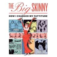 The Big Skinny by LAY, CAROL, 9780345504043