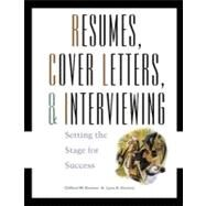 Resumes, Cover-Letters and Interviewing Setting the Stage for Success by Eischen, Clifford W.; Eischen, Lynn A., 9780324014044
