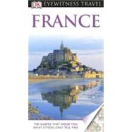 DK Eyewitness Travel Guide: France : France at Biggerbooks.com