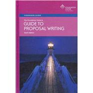 The Foundation Center's Guide to Proposal Writing by Geever, Jane C., 9781595424044