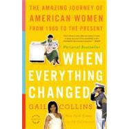 When Everything Changed by Collins, Gail, 9780316014045