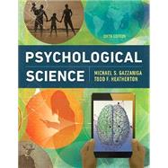 PSYCHOLOGICAL SCIENCE by Unknown, 9780393624045