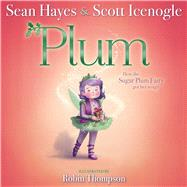 Plum by Hayes, Sean; Icenogle, Scott; Thompson, Robin, 9781534404045