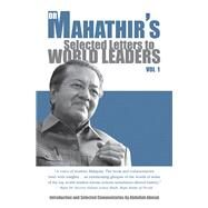 Dr. Mahathir's Selected Letters to World Leaders by Mohamad, Mahathir; Ahmad, Abdullah, 9789814634045