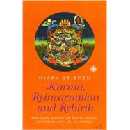 Karma, Reincarnation and Rebirth: How Karma Affects Our Life, Our Personality, and Our Future by St. Ruth, Diana, 9780007124046