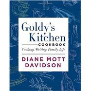 Goldy's Kitchen Cookbook by Davidson, Diane Mott, 9780062194046