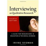 Interviewing As Qualitative Research by Seidman, Irving, 9780807754047