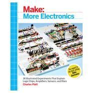 Make: More Electronics by Platt, Charles, 9781449344047