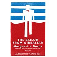 The Sailor From Gibraltar by Duras, Marguerite, 9781934824047