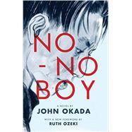 No-no Boy by Okada, John; Ozeki, Ruth; Inada, Lawson Fusao; Chin, Frank (AFT), 9780295994048
