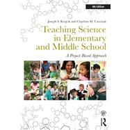 Teaching Science in Elementary and Middle School: A Project-Based Approach by Krajcik; Joseph S., 9780415534048