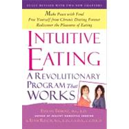 Intuitive Eating by Tribole, Evelyn, M.S., R.D.; Resch, Elyse, M.S., R.D., F.A.D.A., 9781250004048
